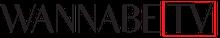 WANNABE MAGAZINE - Wannabe TV