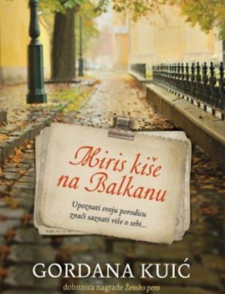 """""""Miris kiše na Balkanu"""" – Gordana Kuić"""