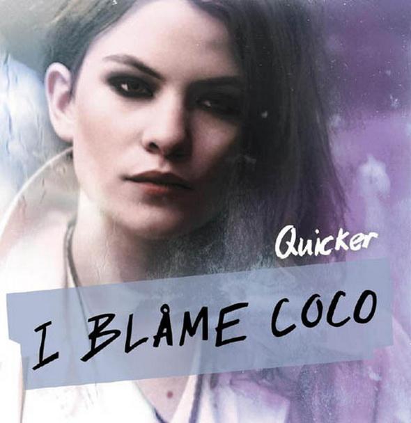Quicker I blame Coco