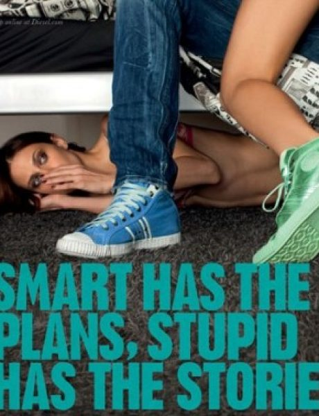Smart has the brains, stupid has the balls. Be stupid!