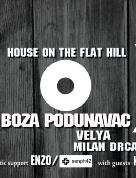Wannabe vas poziva: House on the flat hill