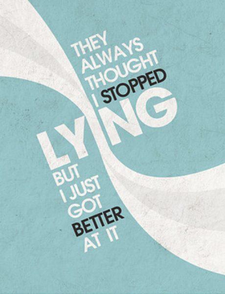 A je l' lažete vi malo sami sebe?