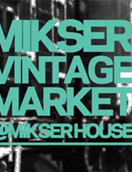 Mikser Vintage Market