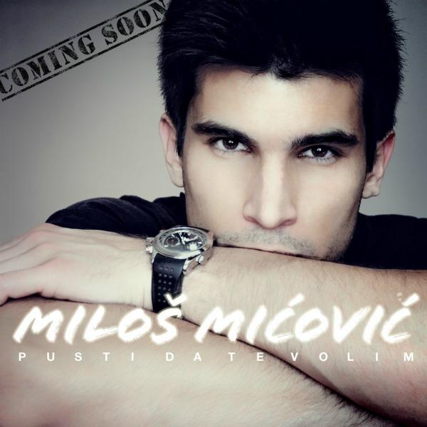 Milos male Miloš Mićović: Uskoro prvi singl