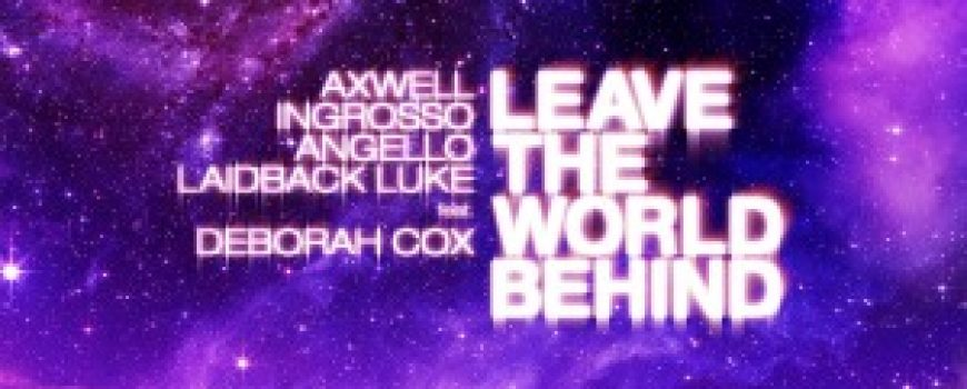 """The Best of House: Swedish House Mafia """"Leave the World Behind"""""""