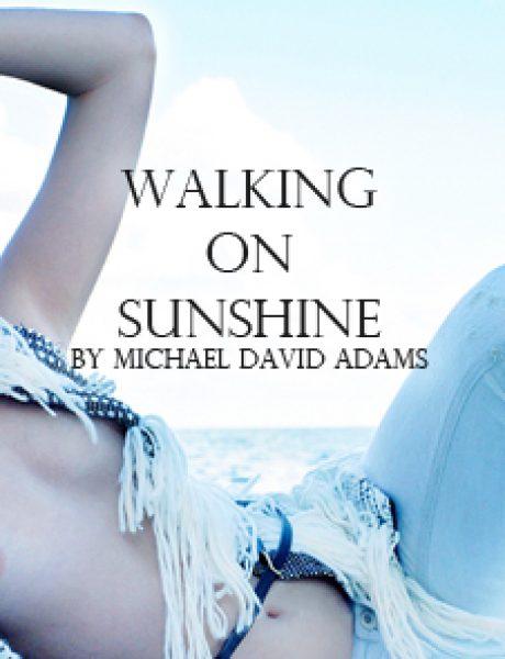 Wannabe editorijal: Walking on Sunshine