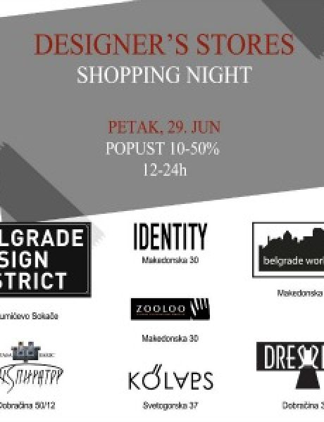 Modni zalogaj: Designer's Stores Shopping Night