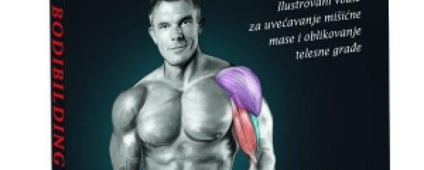 """Bodibilding anatomija"": Vežbajte bez greške!"