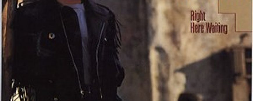 """The Best of Soft Rock: Richard Marx """"Right Here Waiting"""""""