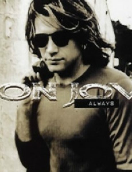 "The Best of Rock: Bon Jovi ""Always"""