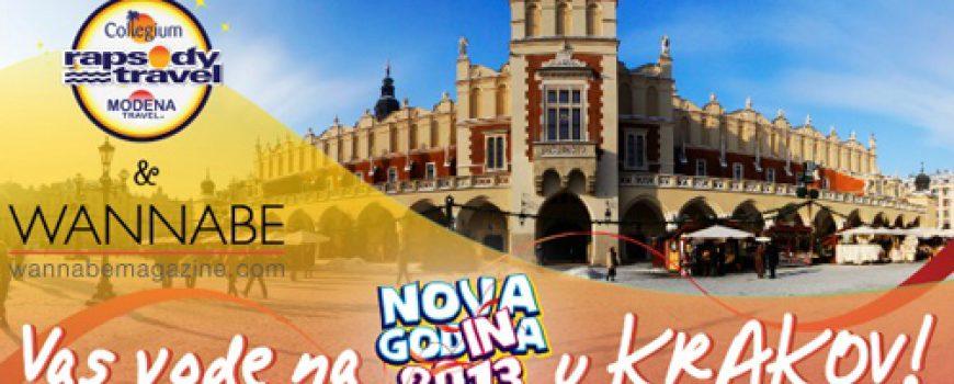 Wannabe Magazine & Rapsody Travel vode vas na doček 2013. u Krakov: 26. novembar