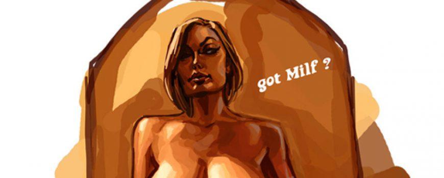Striptiz za pismene: WTF is MILF?