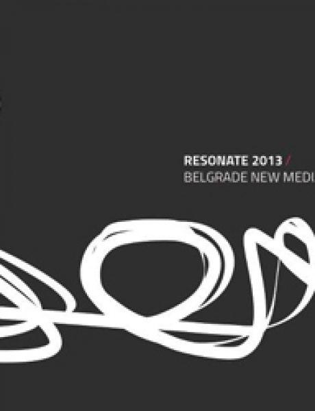 Resonate 2013: Kreativnost koja okružuje svet umetnika