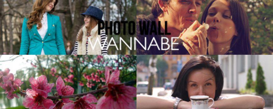 Wannabe Photo Wall: Vaše najbolje fotografije