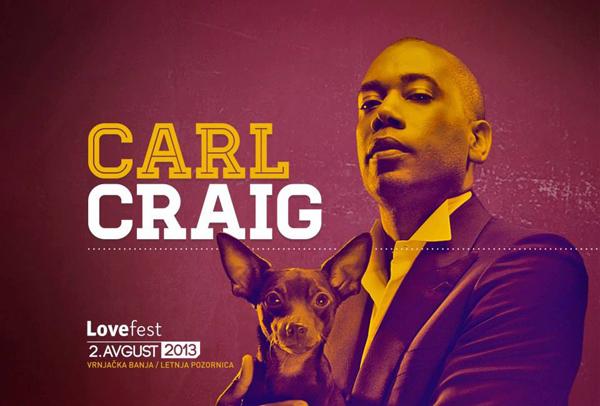 Carl Craig Lovefest od 1. do 3. avgusta u Vrnjačkoj Banji
