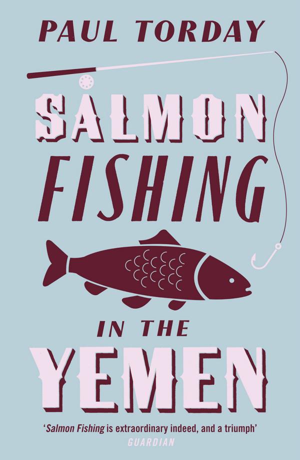 Lov na losose u Jemenu Top 10 knjiga uz koje ćete uživati ovo leto