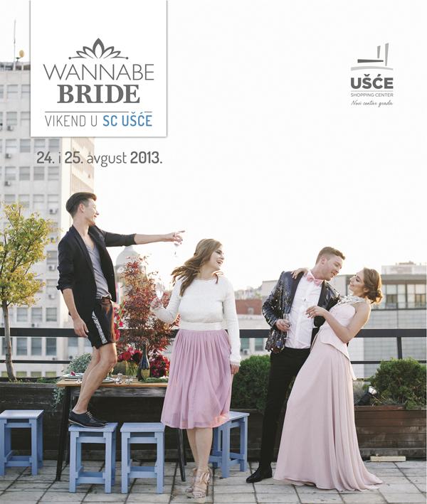 Wannabe Usce OBJAVE 2 Wannabe Bride Vikend u Ušću: Za vaš najlepši dan sa stilom