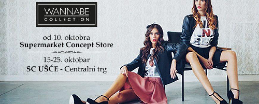 Wannabe Collection u Supermarket Concept Storeu i u SC Ušće