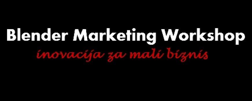 Blender Marketing Workshop: Inovacija za mali biznis