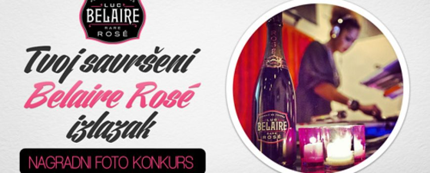 Belaire Rosé i Wannabe Magazine nagrađuju: Tvoj savršeni Belaire Rosé izlazak