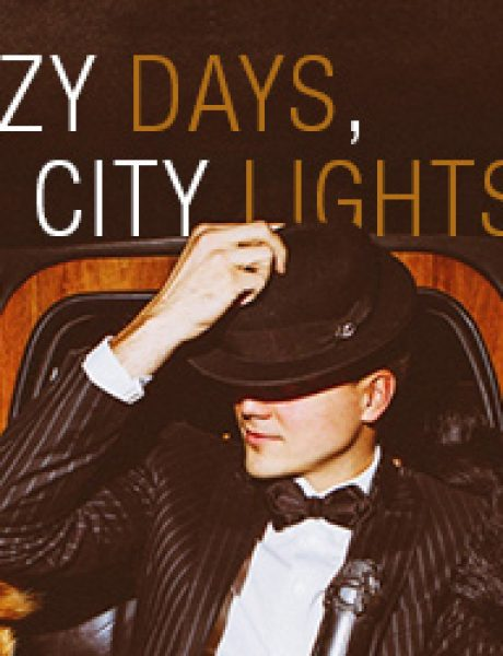 Wannabe editorijal: The Crazy Days, the City Lights