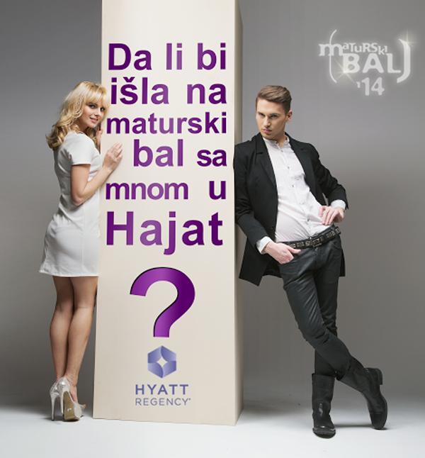 """new Kada kažem matursko veče mislim Hyatt"""""""