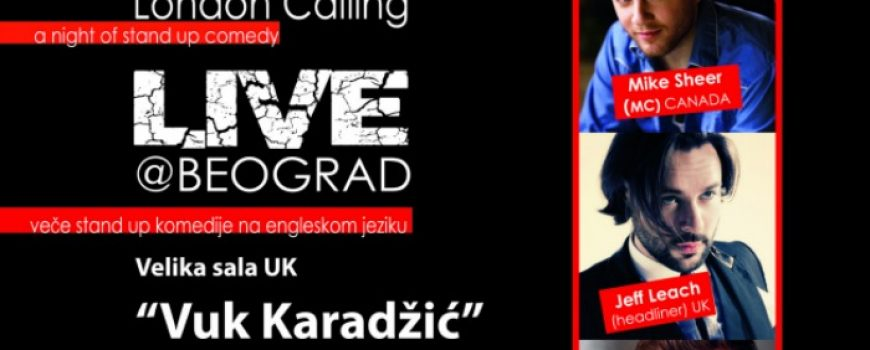 "Humanitarni nastup: Veče stand-up komedije ""London calling"""