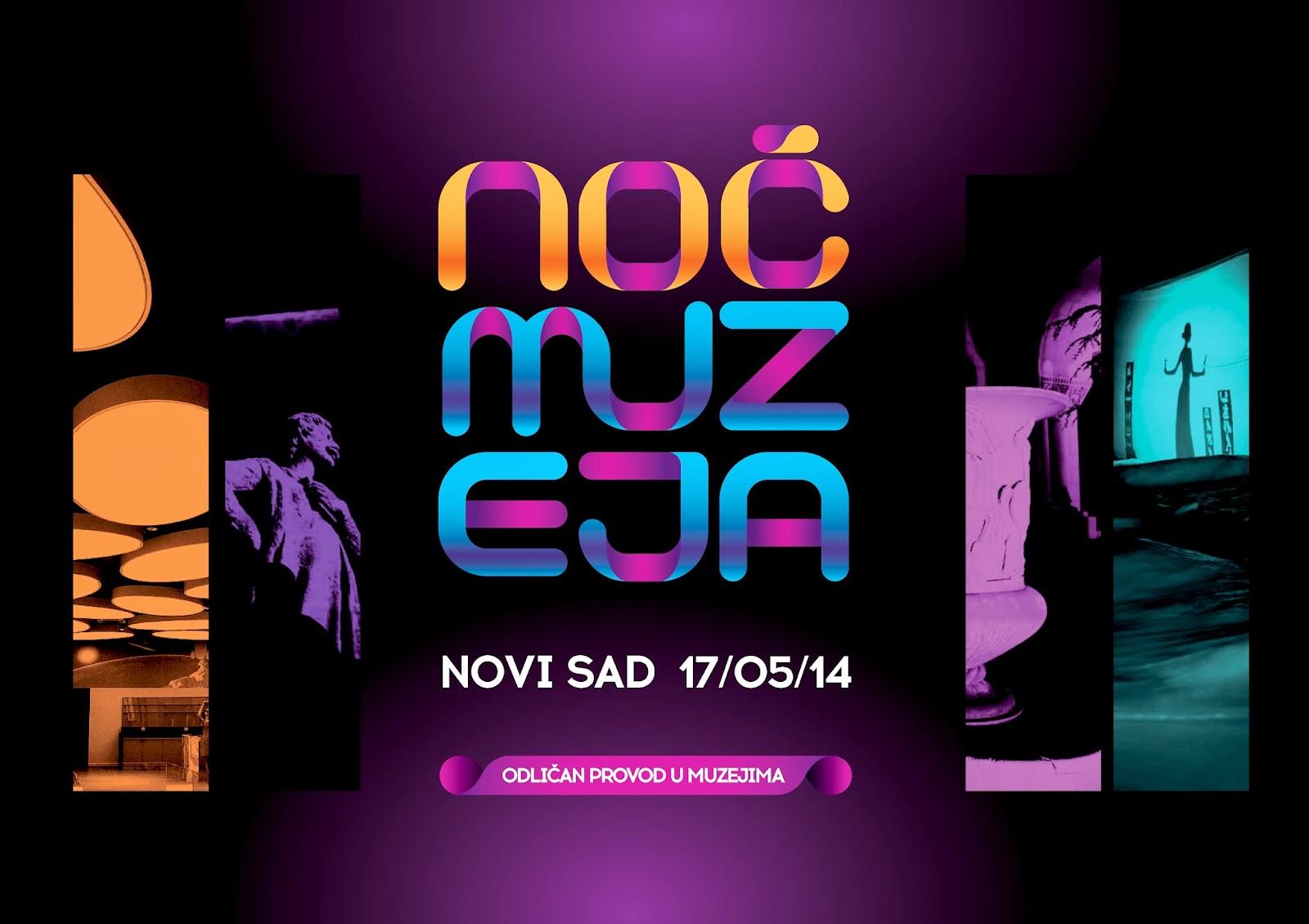 noc muzeja novi sad Kulturna injekcija NS: Ne propustite ove nedelje