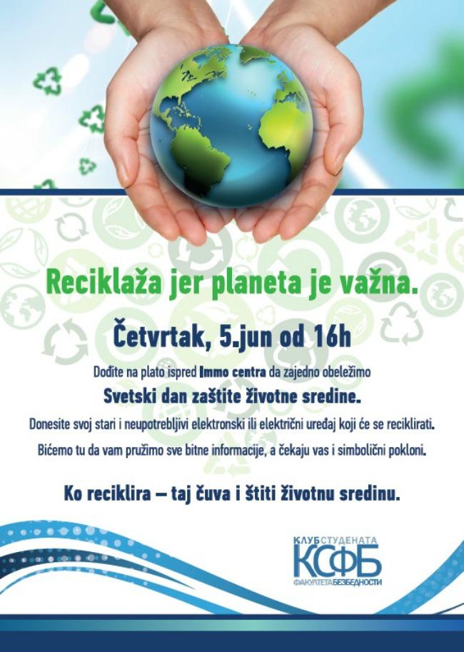 RECIKLAZA Svetski dan zaštite životne sredine: Reciklaža, jer planeta je važna