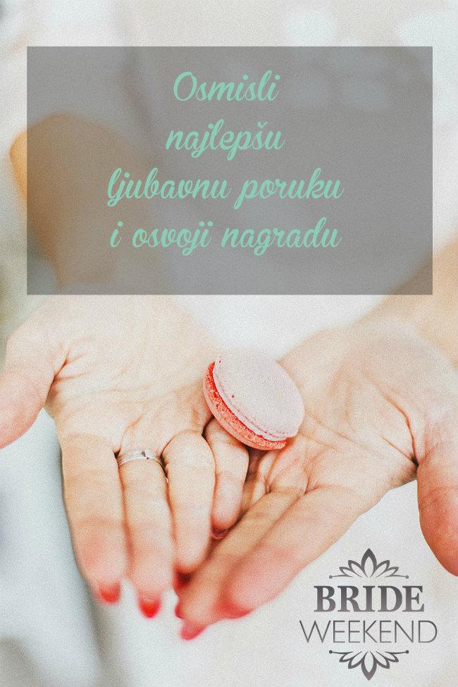 Wannabe Bride Vikend Nagrađujemo najlepše ljubavne poruke Wannabe Bride Vikend: Nagrađujemo najlepše ljubavne poruke