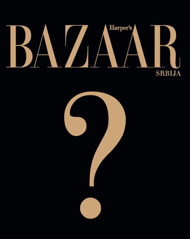 Harpers naslovna upitnik Uskoro izlazi prvi broj magazina Harpers Bazaar u Srbiji
