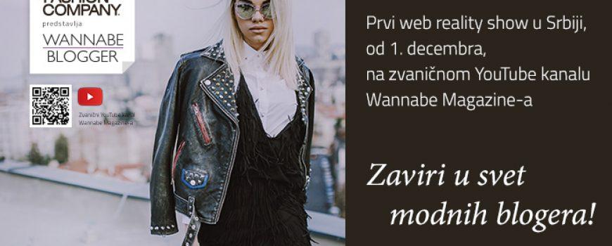 Fashion Company predstavlja: Uskoro Wannabe Blogger Reality Show!