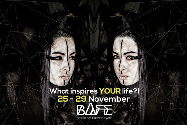 Najava Bafe datumi Počinje Balkan Art Fashion Event