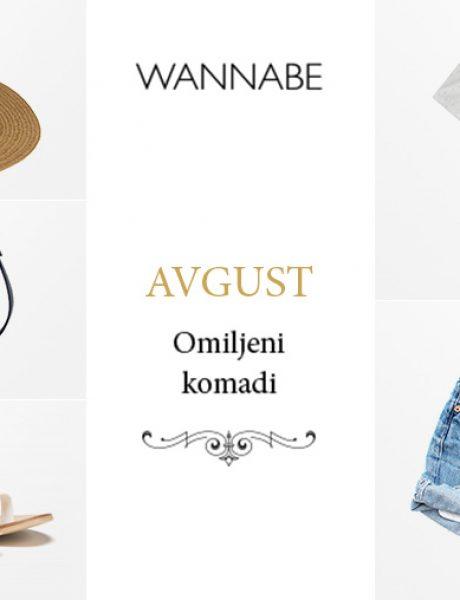 Omiljeni modni komadi za avgust