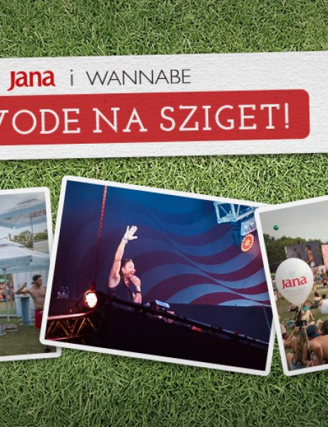 Voda Jana i Wannabe Magazine vas vode na Sziget