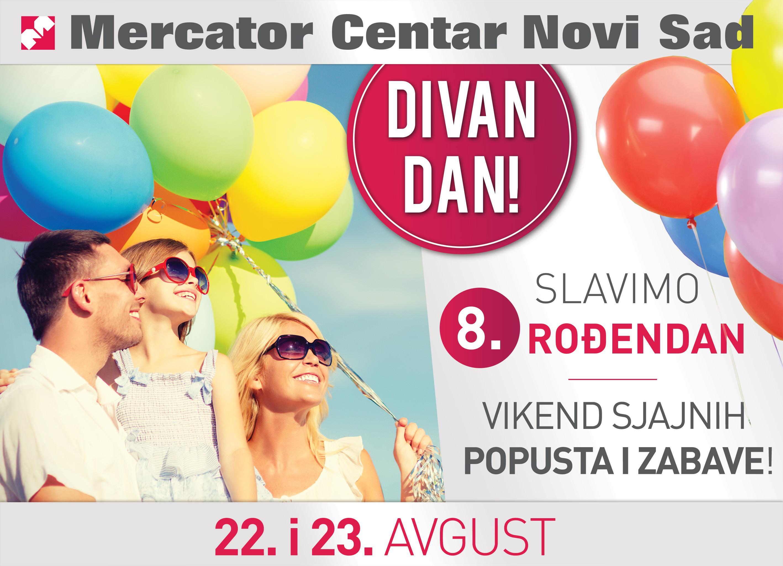 Bilbord MC NS 4x3 m 3 1 Mercator Centar Novi Sad vas poziva na proslavu svog 8. rođendana