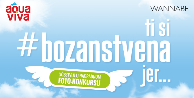 Wannabe Aqua Viva Body W6701 Nagradni foto konkurs: Ti si #bozanstvena jer...
