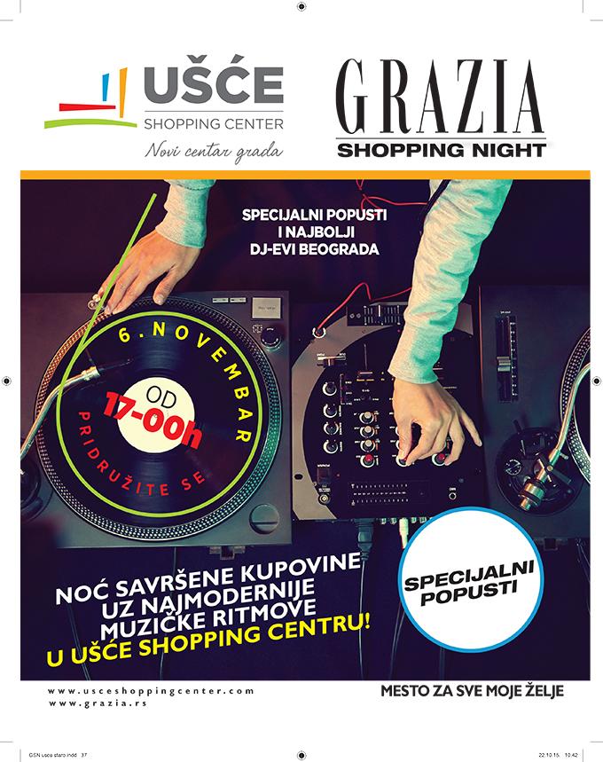 Grazia Shopping Night KV Specijalni popusti i najbolji DJ evi Beograda u UŠĆE Shopping Centru