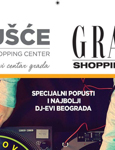Specijalni popusti i najbolji DJ-evi Beograda u UŠĆE Shopping Centru