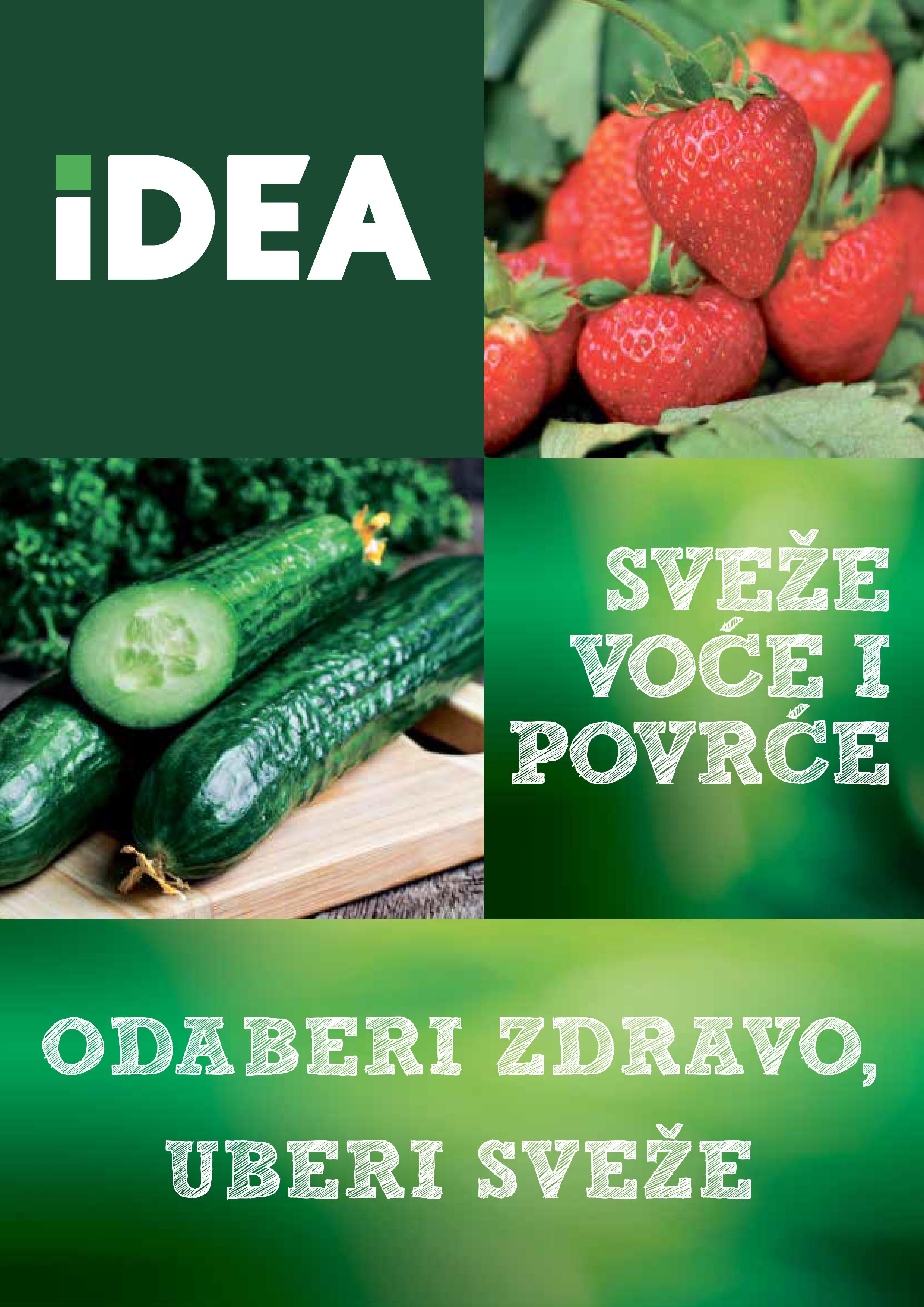IDEA Odaberi zdravo uberi sveže 1 Započni dan zdravim i svežim obrokom!