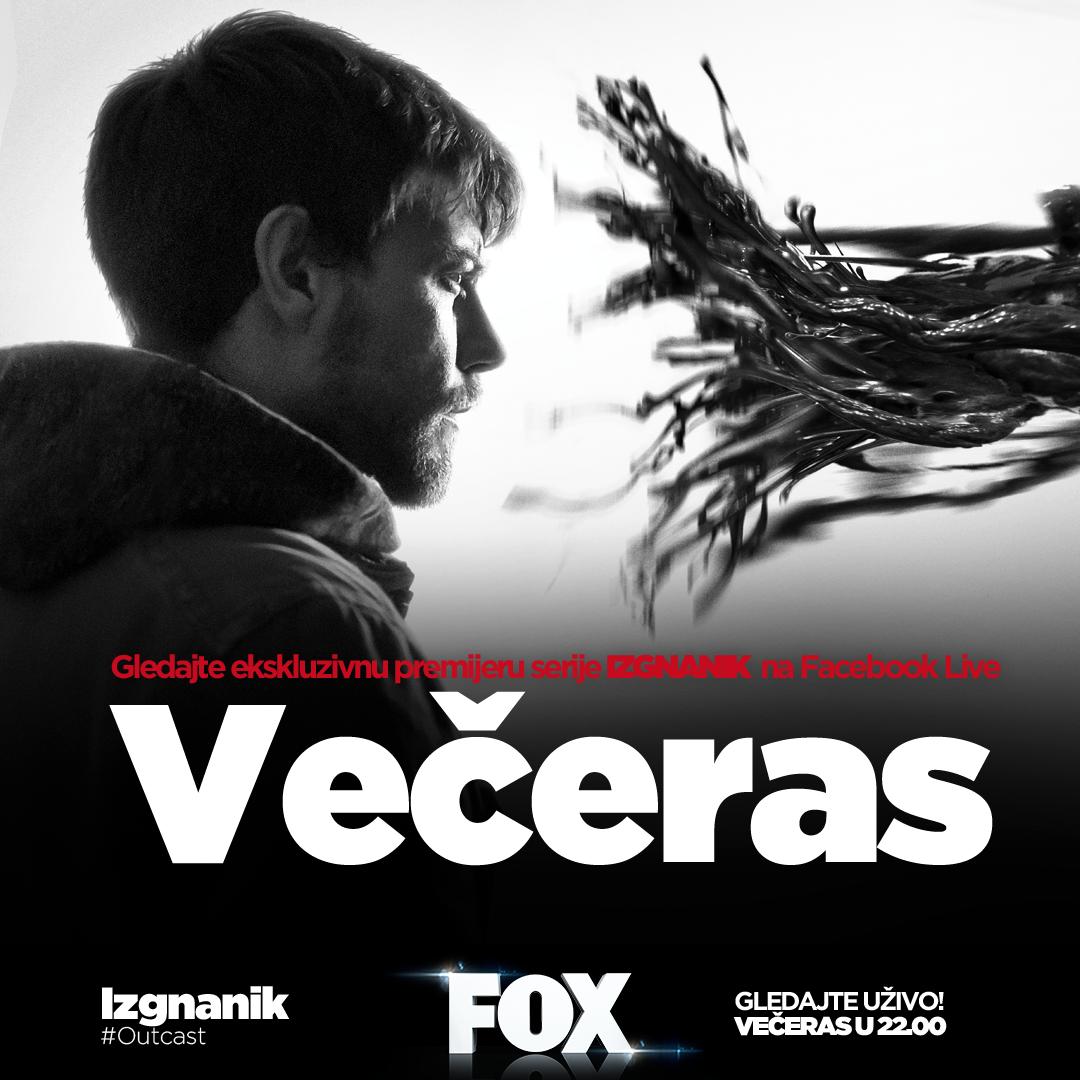 OUTCAST COUNTDOWN FB LIVE RS 2 002 FOX predstavlja seriju Izgnanik putem Facebook Live aplikacije