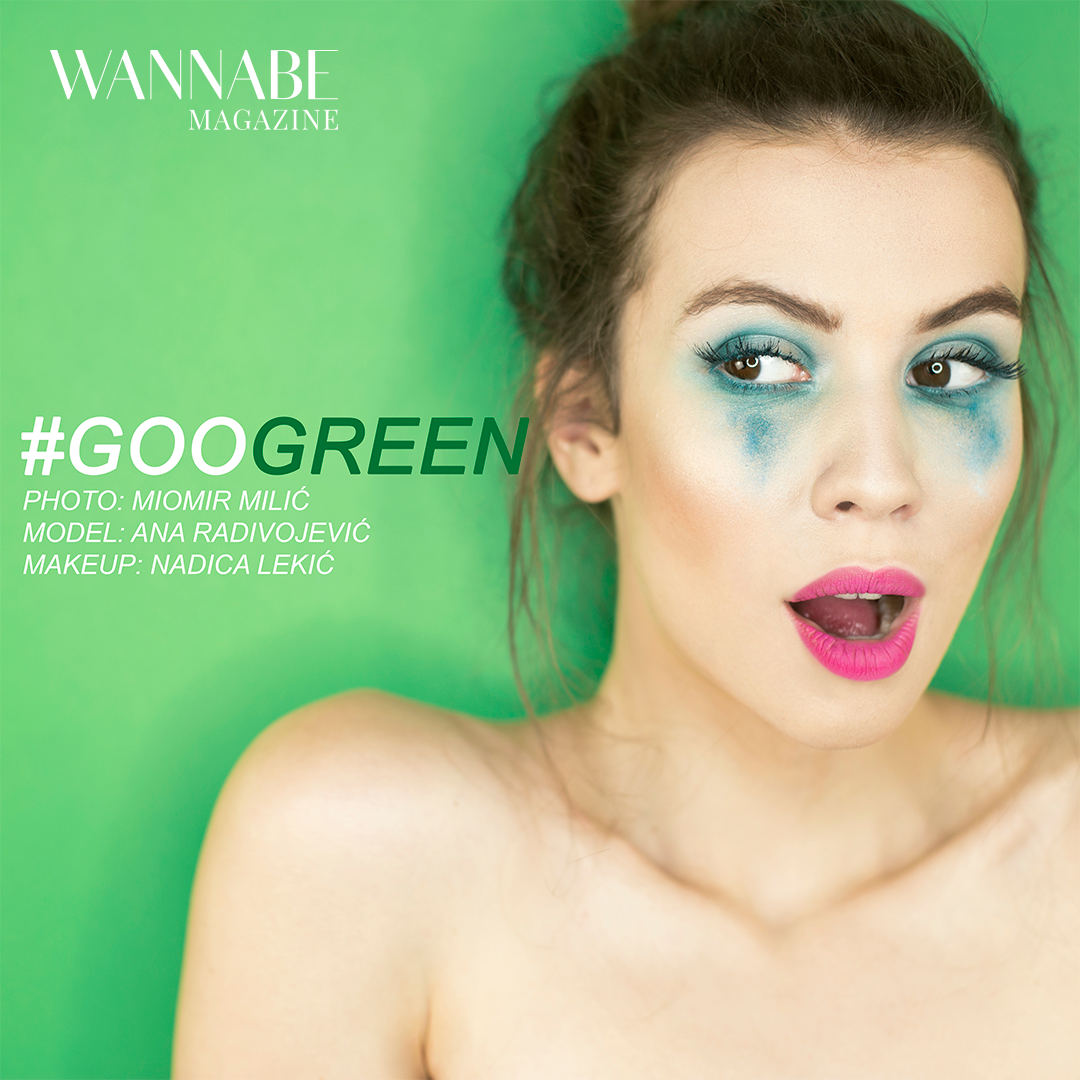 Wannabe Instagram Photo 2016 05 12 1 Beauty editorijal #GOOGREEN