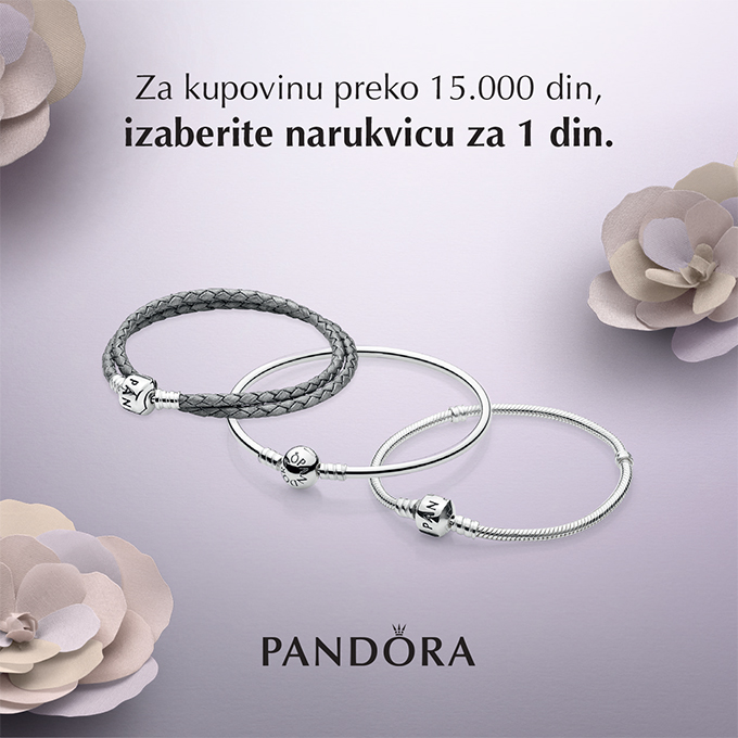 pandora Tri narukvice za SAMO 1 dinar čekaju te u Pandora prodajnim objektima