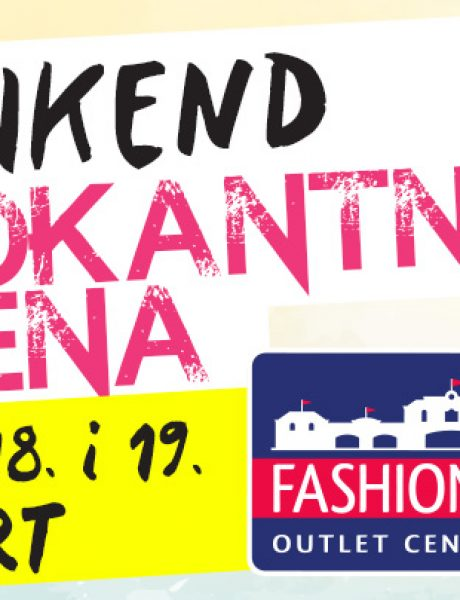 Vikend šokantnih cena u Fashion Park Outlet Centru Inđija!