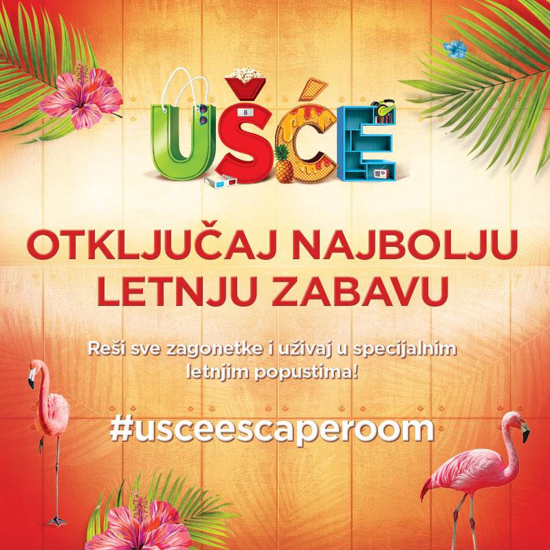 UŠĆE Escape Room Otključaj svoj UŠĆE popust: Escape Room tokom leta ispred UŠĆE Shopping Center a