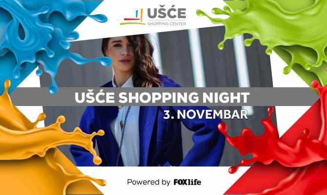 ušće shopping night Savršen šoping do ponoći 3. novembra u UŠĆU