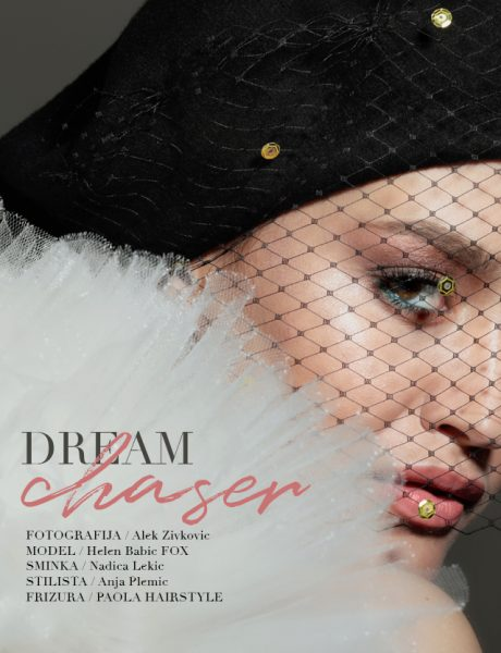 Beauty editorijal: Dream Chaser