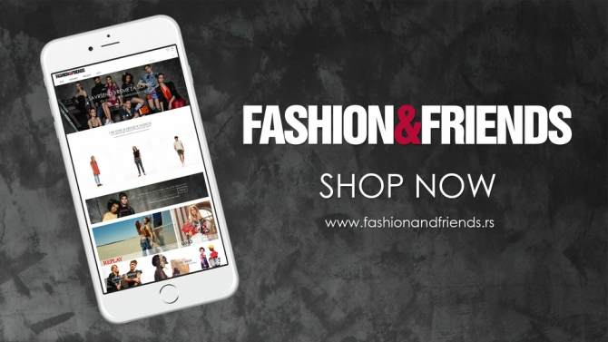 670 4 Lansiran Fashion&Friends online shop  Najveća virtuelna multibrand platforma u regionu