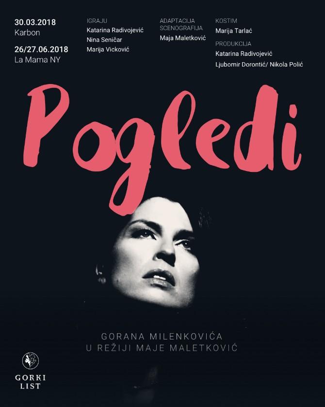"""Predstava Pogledi Marija Vicković 1 Ne propustite predstavu ,,Pogledi"""": Da li seks još uvek prodaje?"""