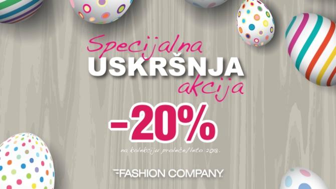 670 4 Specijalna uskršnja akcija  20% popusta na kolekciju proleće/leto 2018 u prodavnicama Fashion Company